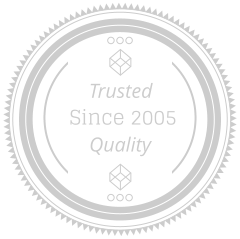 Since 2005 Quality Trusted